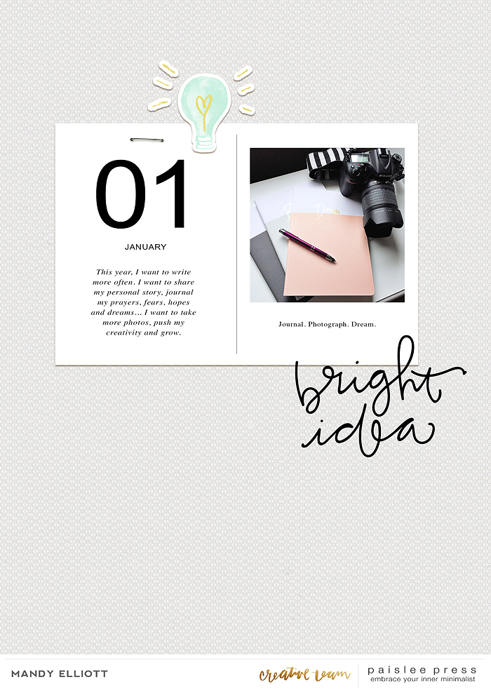Grab these new Paislee Press templates  here .  In addition, enjoy the Bright Ideas collection  here.