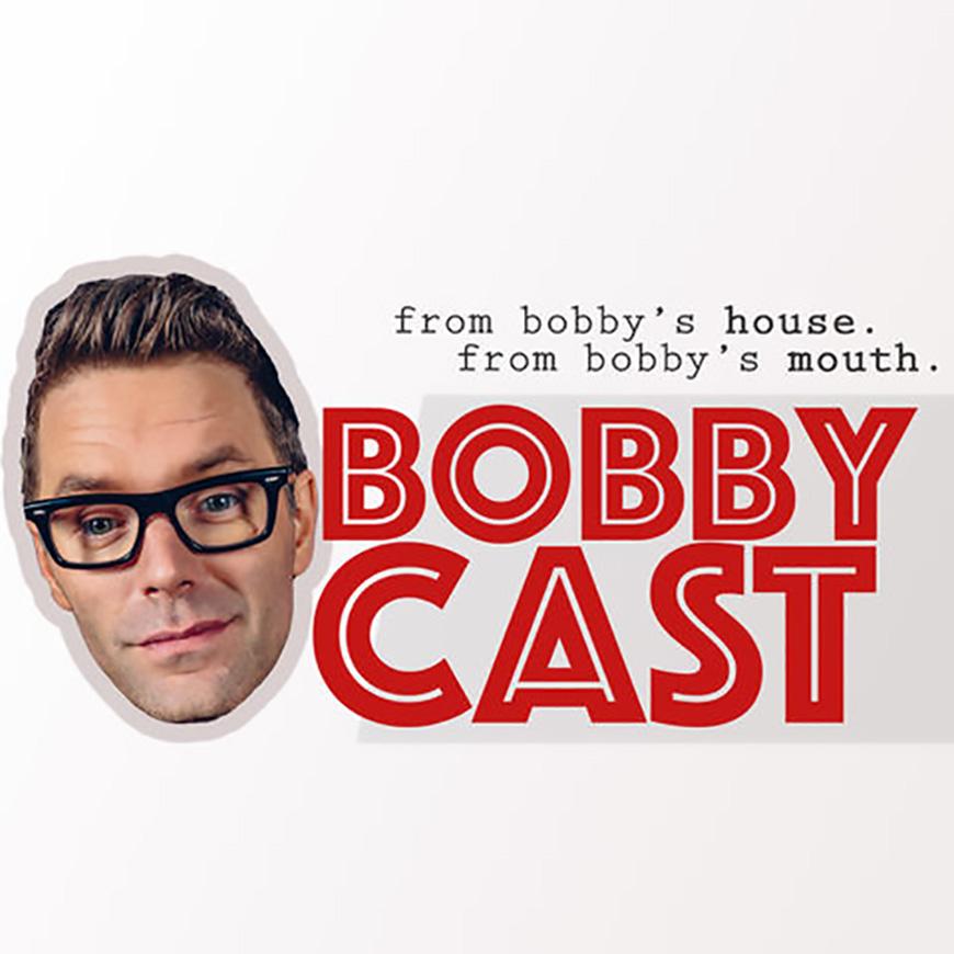 bobbybones-bobbycast.jpg