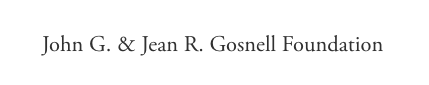John G. & Jean R. Gosnell Foundation