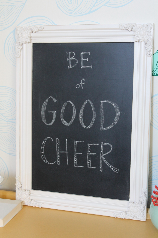 Be of Good Cheer Chalkboard