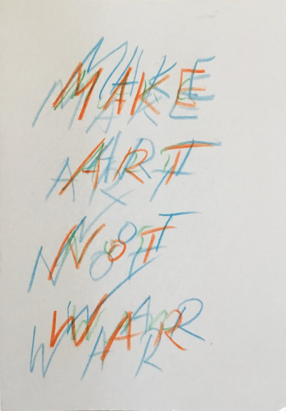 036 make art not war.JPG
