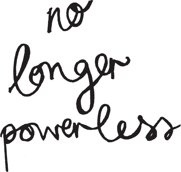 no longer powerless