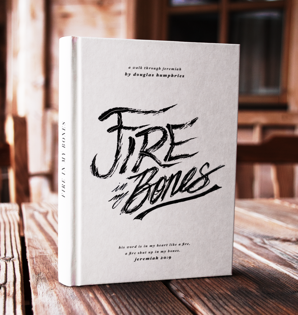 "Fire in My Bones   Custom hand-lettered book cover design for  ""Fire in My Bones"" by Douglas Humphries."