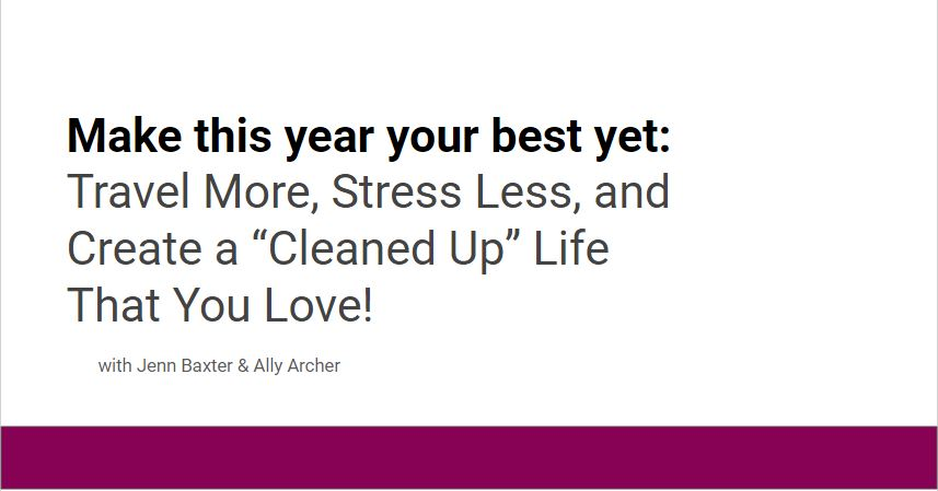 """Best Year Yet"" Webinar with Ally Archer of GoSeekExplore.com"