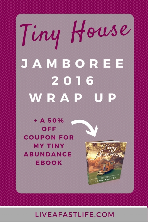 Tiny house jamboree 2016 wrap up plus a 50 off coupon for my ebook tiny house jamboree 2016 wrap up plus a 50 off coupon for my ebook fandeluxe Image collections
