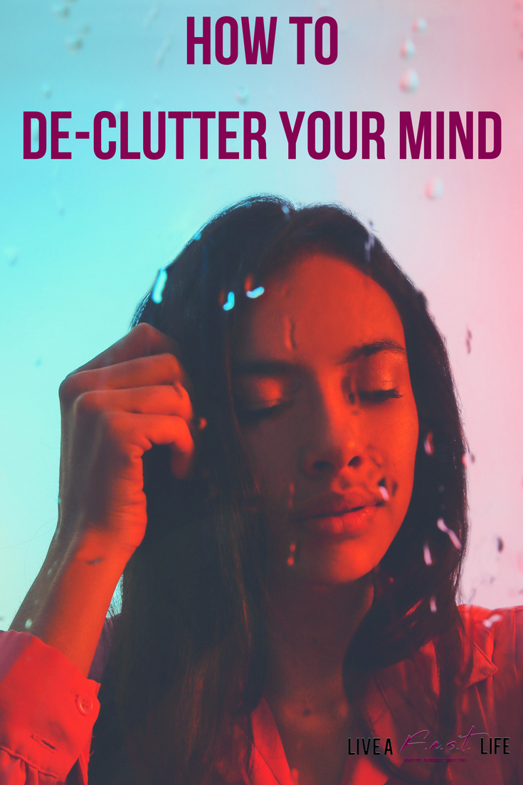 how to de-clutter your mind.png