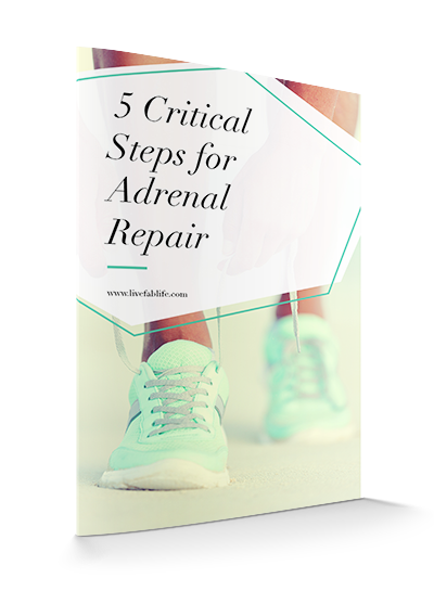 A list of the first five critical steps you need to take for adrenal repair.