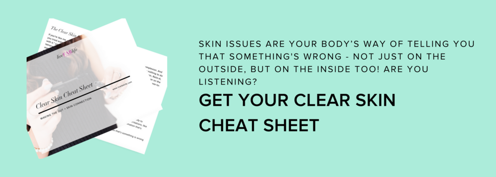 Clear Skin Cheat Sheet