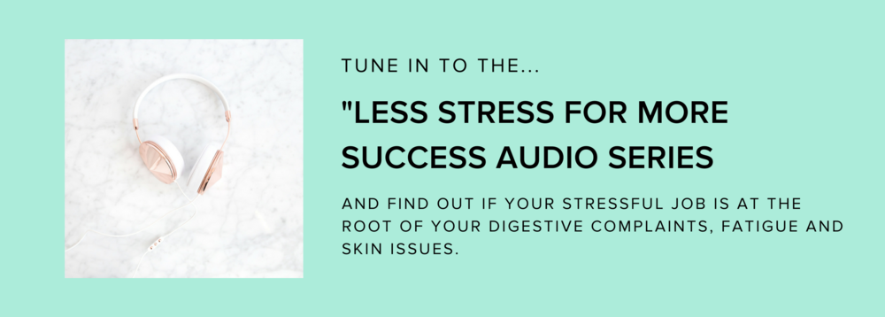 Less Stress for More Success Audio Series