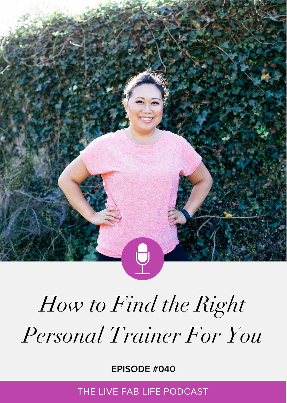 Episode 040: How to Find the Right Personal Trainer For You