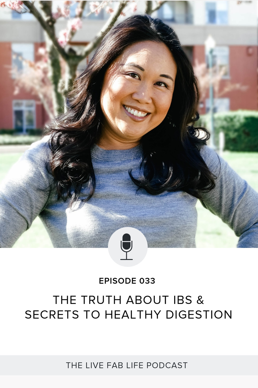 Episode 033: The Truth About IBS & Secrets to Healthy Digestion