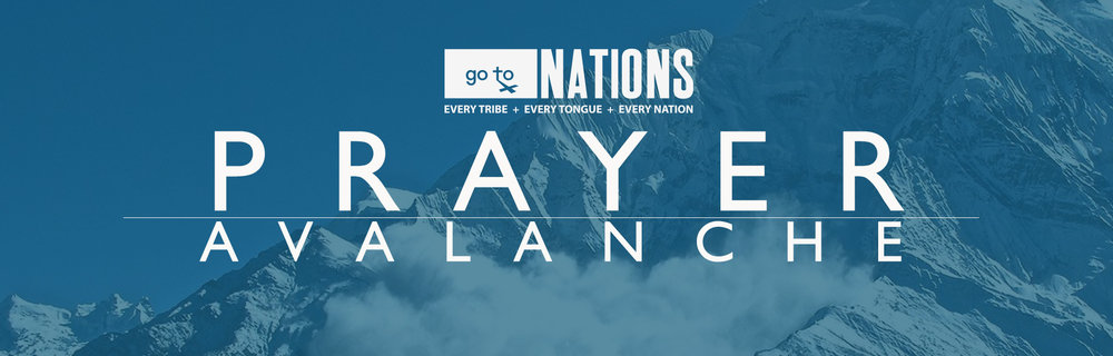 Go To Nations & GloDev leaders, missionaries, staff and networking ministers are taking 2018 to fast and pray for those things we feel God has called us to around the world. It is our goal that at least one member is fasting and praying specifically for the ministry every single day of the year. We are inviting all who will to join us, including your prayer group, church or ministry and turn our prayers into an AVALANCHE of prayer to prepare us for the next season now unfolding.