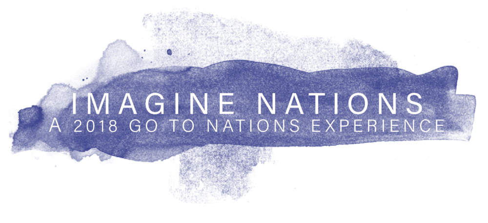 IMAGINE NATIONS: A 2018 Go To Nations Experience will be taking place on April 20th, 2018. CLICK the image above to for more information or to REGISTER.