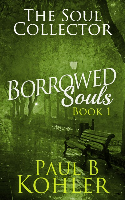 Borrowed Souls - Paul B. Kohler