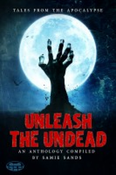 Unleash the Undead - Samie Sands