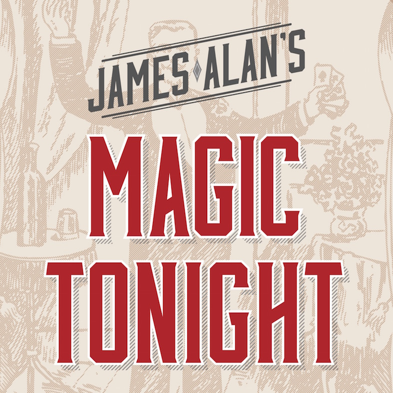 James Alan's Magic Tonight Square