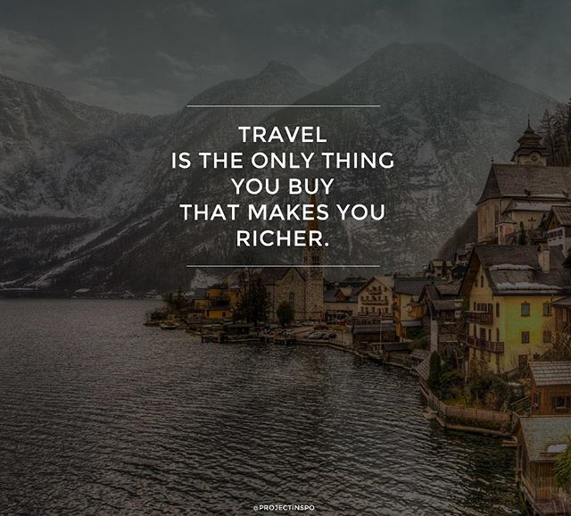 Travel is the only thing you buy that makes your richer.  http://www.inc.com/travis-bradberry/why-you-should-spend-your-money-on-experiences-not-things.html  #love #followback #instagramers #tweegram #photooftheday #20likes #amazing #smile #follow4follow #like4like #look #instalike #igers #picoftheday #food #instadaily #instafollow #followme #girl #instagood #bestoftheday #instacool #ebookwormsclub #follow #colorful #style #swag