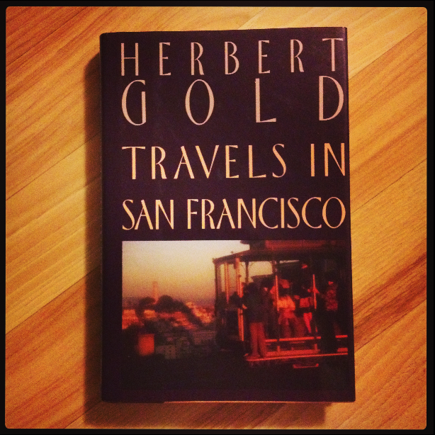 Herbert Gold - 1990 - TRAVELS IN SAN FRANCISCO - Photo by Diana Phillips.jpg