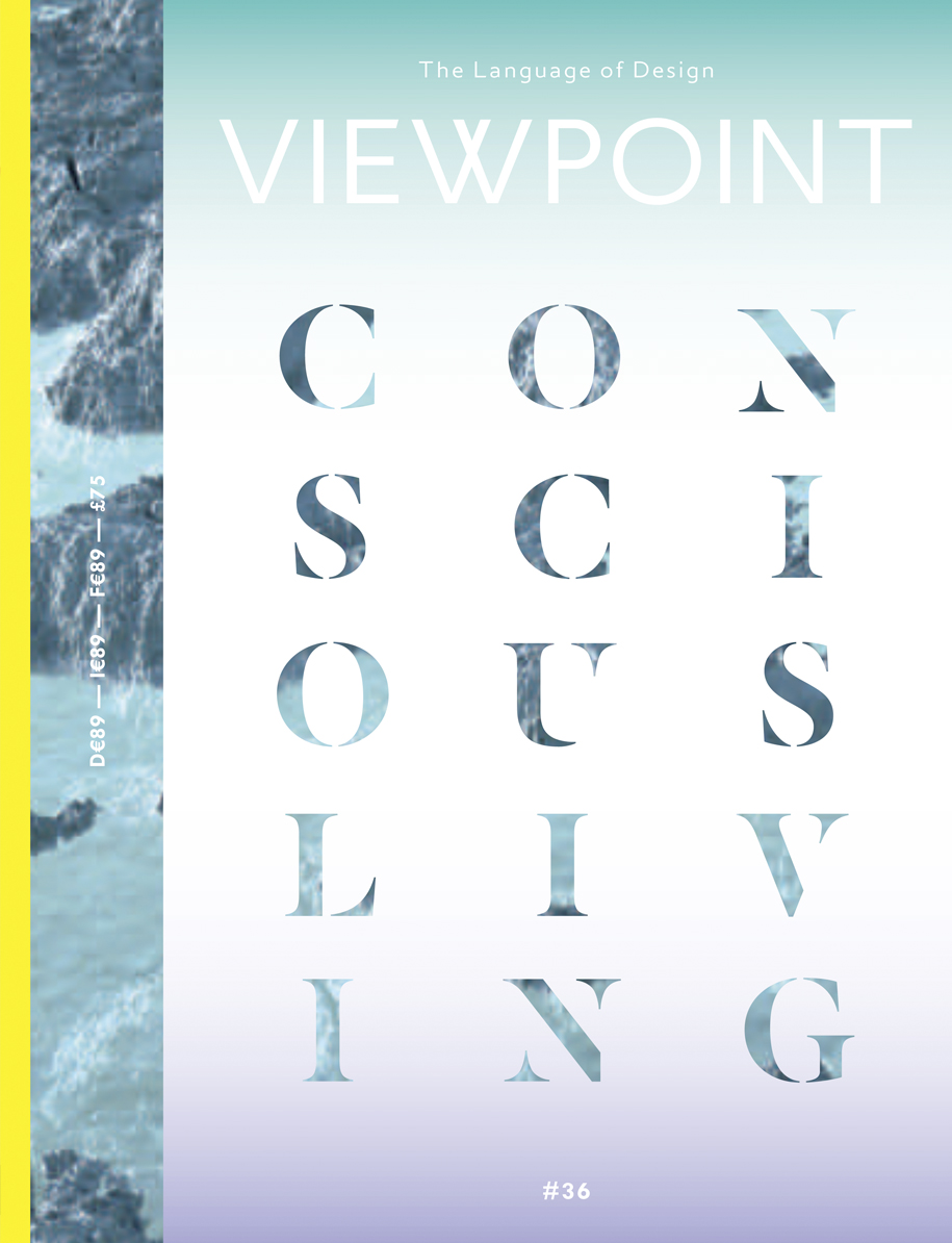 "Viewpoint Magazine | Franklin Till Studio | The Language of Design"" Conscious Living by Amy Radcliffe"