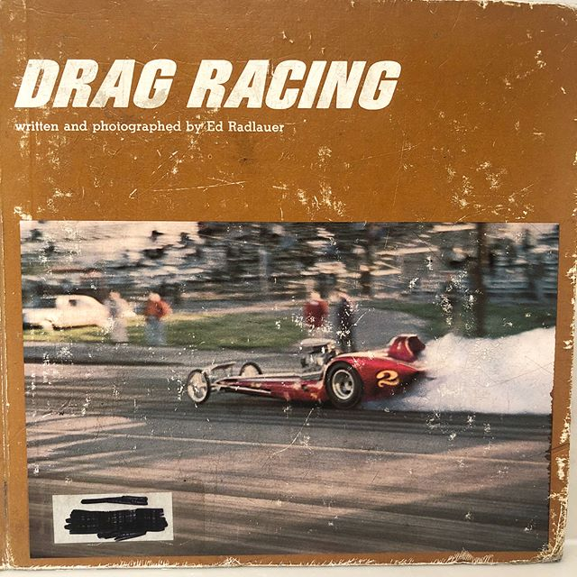 Best dollar I ever spent.  #dragracing 1967 book originally purchased by the Leavenworth Elementary School Library. #vintagedragracing #vintagetopfuel #slingshotdragster