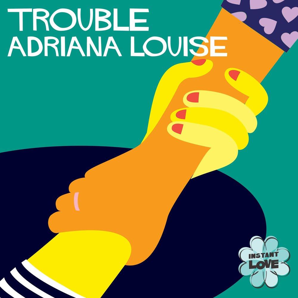 4-21_Trouble_Adriana Louise.jpg