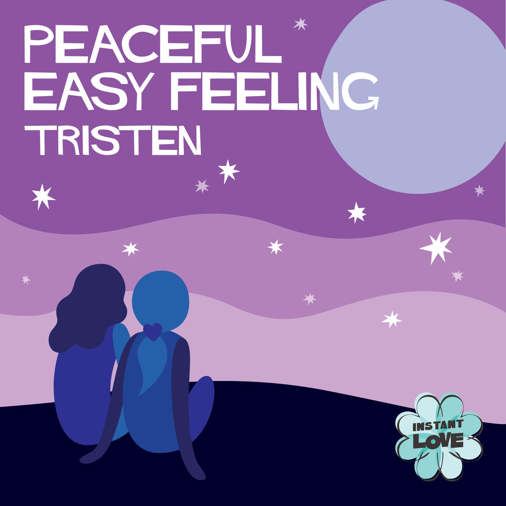 5-5_Peaceful Easy Feeling_Tristen.jpg