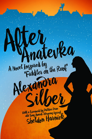 After Anatevka  by  Alexandra Silber