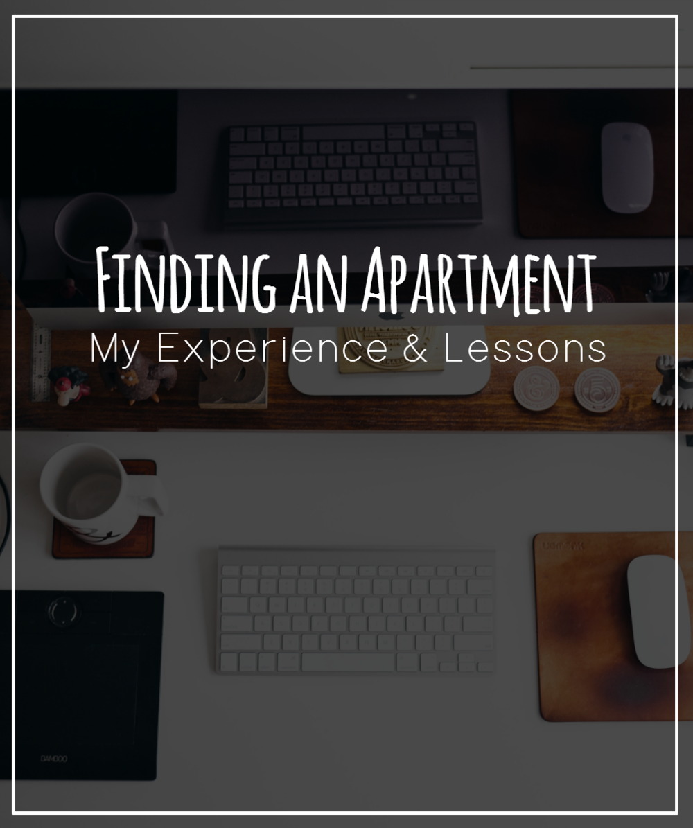My experience in apartment hunting and moving has been overall pretty easy going. I wanted to make a video that gives you an overall idea of what I did.