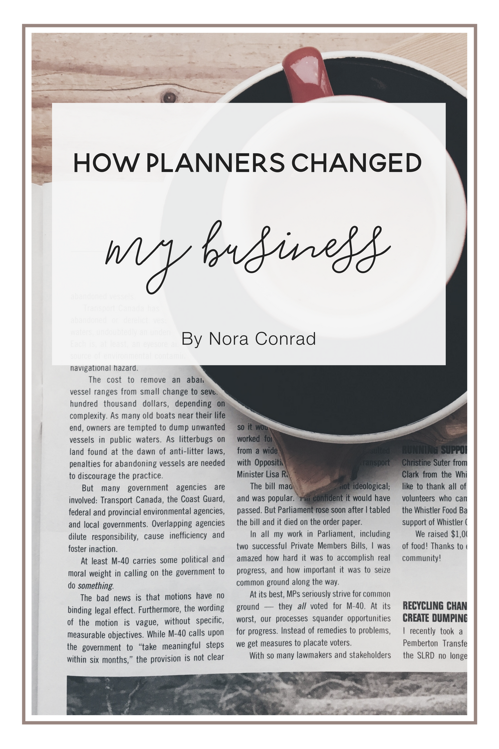 How Planners Changed my Business