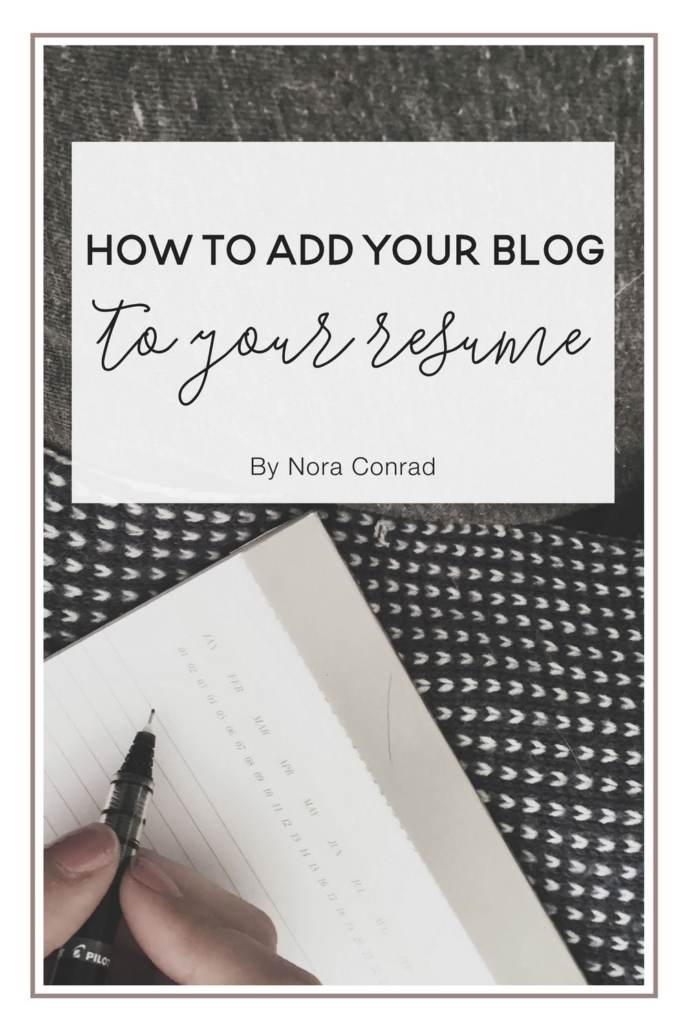 Adding Your Blog To Your Resume Nora Conrad
