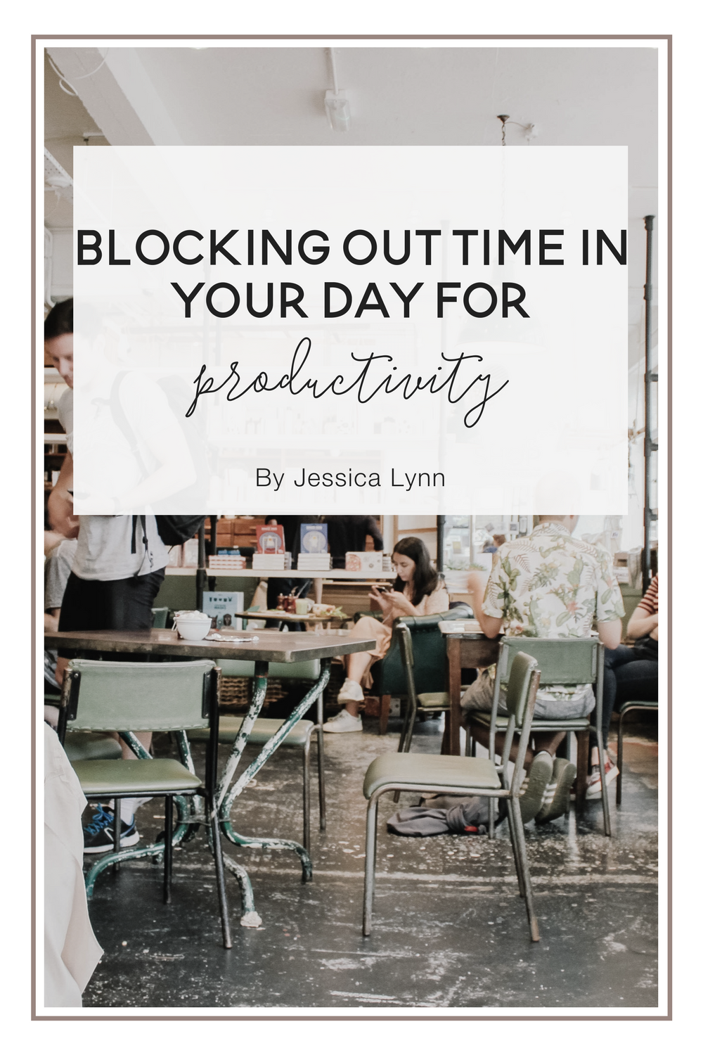 6 Ways To Turn Your House Into A Productive Home Environment: Blocking Out Time In Your Day For Productivity