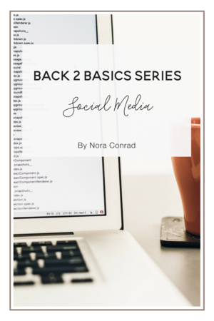 Back 2 Basics: Creating a Social Media Strategy