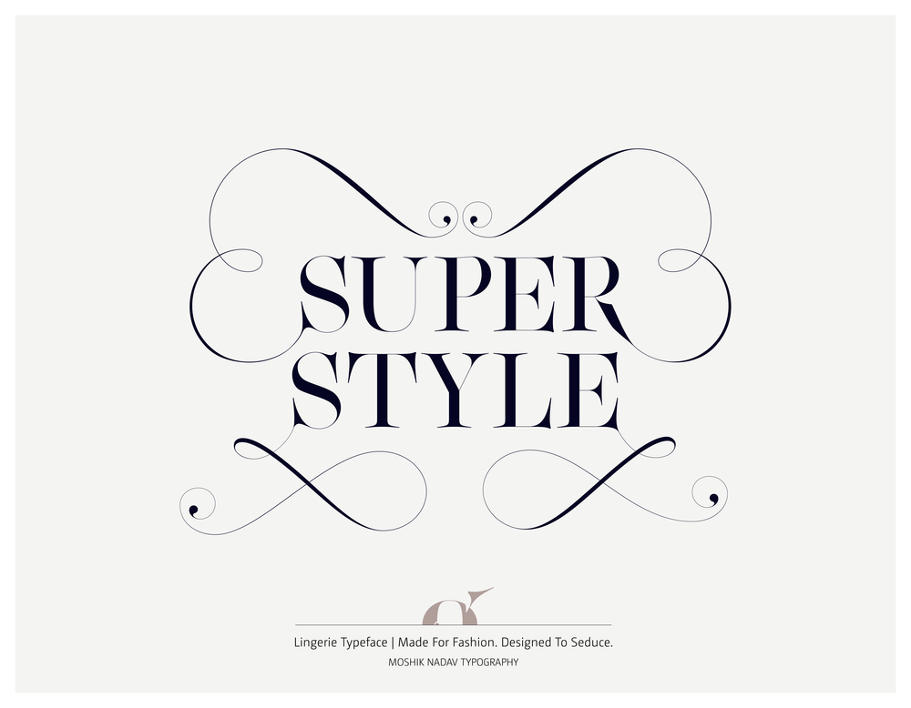Super style made with Lingerie Typeface - Fashion magazine font by Moshik Nadav Typography