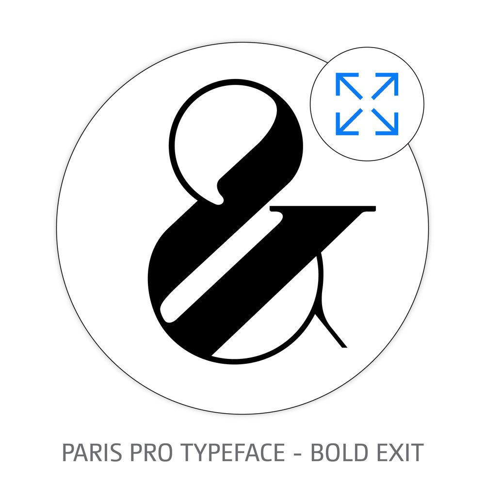 PARIS PRO TYPEFACE BOLD EXIT