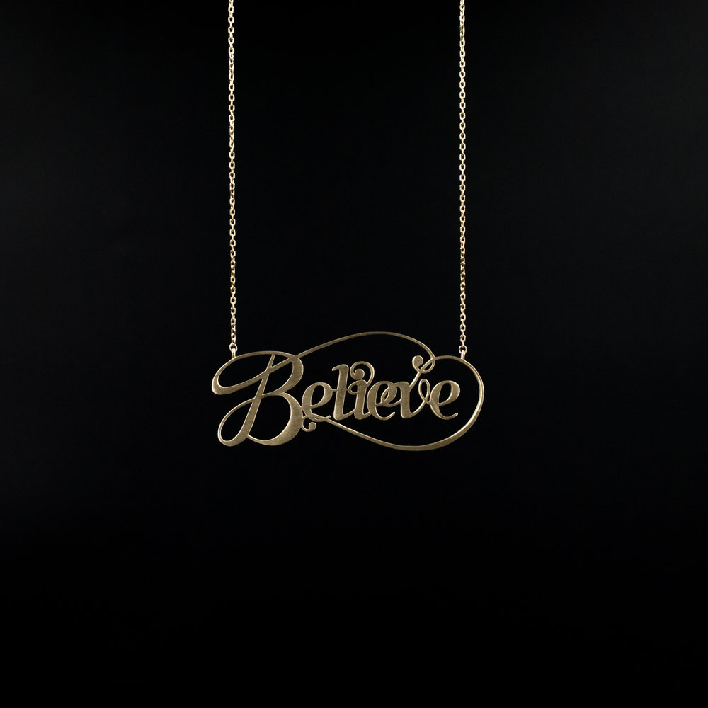 14K Believe Necklace. Designed to inspire by Moshik Nadav Typography Buy Now
