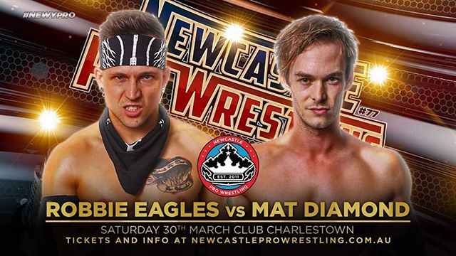 Newy Pro #77 - 30th of March!  MATCH ANNOUNCEMENT!  Announced by Robbie Eagles himself, at the Newy Pro #77 former friends and long time rivals Robbie Eagles and Mat Diamond go head to head in what could be a match of the year contender!  Tickets available from newcastleprowrestling.com.au/tickets  Event Information Saturday 30th March 2019 Doors Open : 6:30pm Showtime : 7:30pm Club Charlestown  #newypro #robbieeagles #bulletclub #australia #newcastleprowrestling #announcement #MATDIAMOND #LSX