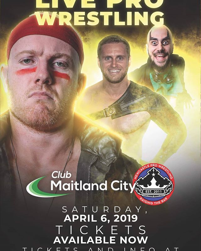 Newcastle Pro Wrestling returns to Club Maitland City on April 6th  for another HUGE event.  This family friendly event includes many wrestlers including:  Adam Hoffman HeadHunter Rig  Matty Wahlberg  Full Force Mat Rogers & MANY MORE to be announced.  Get tickets online at:  www.newcastleprowrestling.com.au/tickets