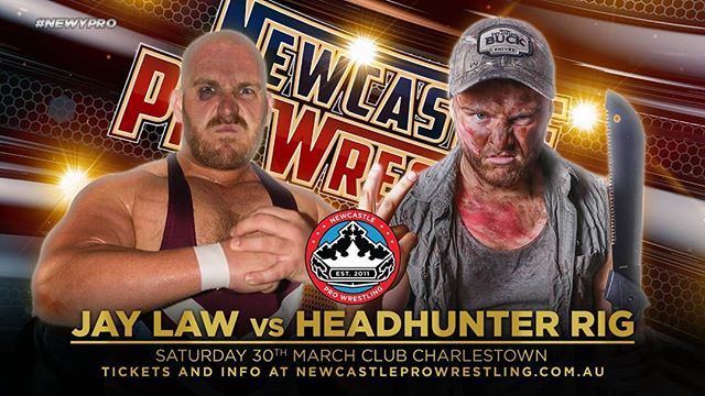 Newy Pro #77 - 30th of March!  MATCH ANNOUNCEMENT!  Jay Law vs HeadHunter Rig  After being victorious in 3 hellacious battles against Dazza over the past 10 months, HeadHunter Rig pleaded Newcastle Pro Wrestling management to face all their former Heavyweight Champions on his quest to be the #TrophyHunter  Starting with the FIRST EVER NewyPro Heavyweight Champion, JAY LAW!  Tickets available from newcastleprowrestling.com.au/tickets  Event Information Saturday 30th March 2019 Doors Open : 6:30pm Showtime : 7:30pm Club Charlestown  #newypro #australia #headhunterrig #jaylaw #hhrig #newcastleprowrestling #announcement #newcastle