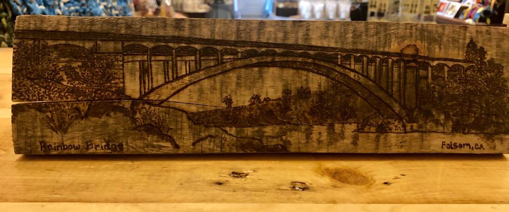 Naturiffic - 732 1/2 Sutter St, Folsom, CARainbow Bridge - Wood burning artwork