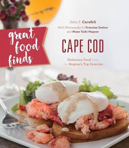 2018,  Great Food Finds: Cape Cod  with John F. Carafoli
