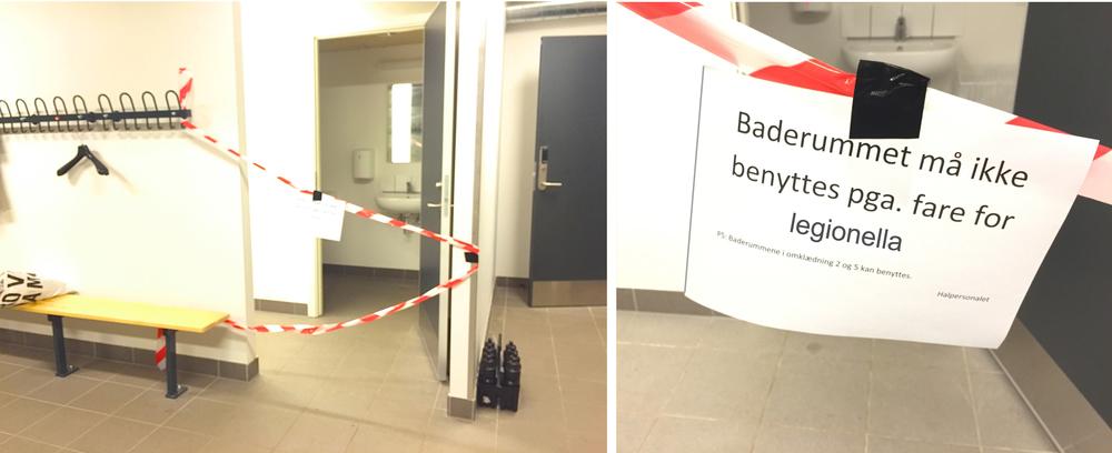 """Baderummene er afspærret og skiltet har følgende tekst: """"Baderummet må ikke benyttes pga. fare for Legionalla"""". Foto:AOB"""