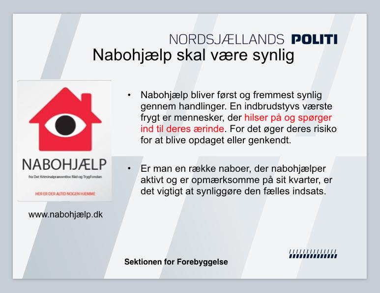 'Nabohjælp' er en gratis sikkerheds-ordning støttet af TrygFonden.