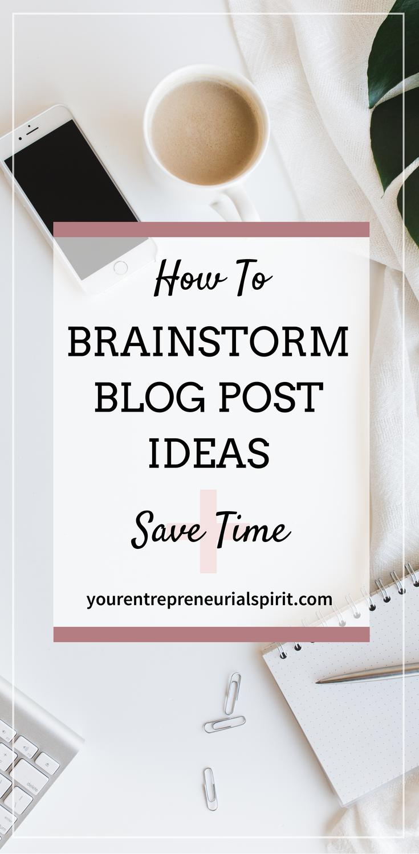 Howe to brainstorm blog post ideas
