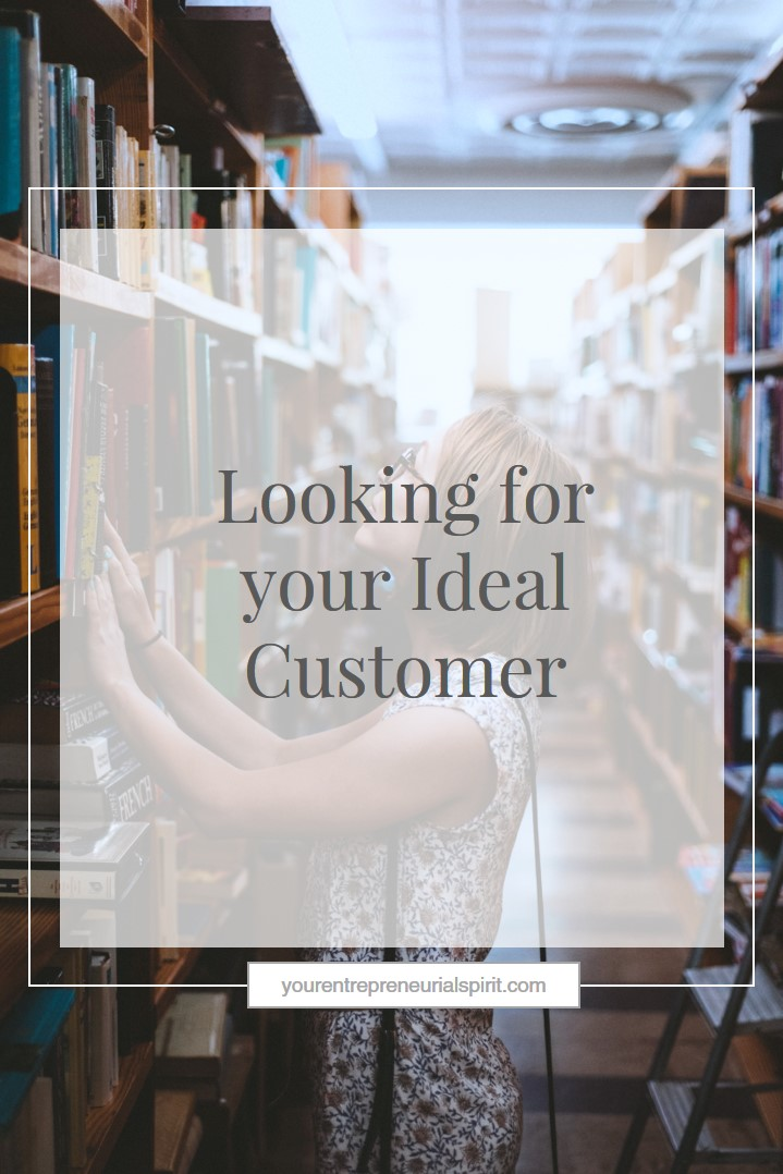9 Tips for finding for your Ideal Customer