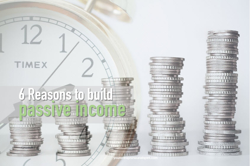 Reasons to build passive income