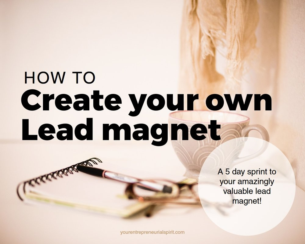 How to create your own lead magnet