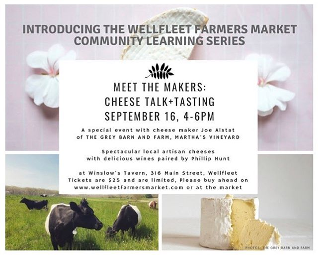 Sunday, 9/16 - Save the date!  Meet local cheesemaker Joe Alstat, of the Grey Barn and Farm on Martha's Vineyard. Cheese, wine and a fine good time. Buy your tickets online or at the market this Wednesday! 💜