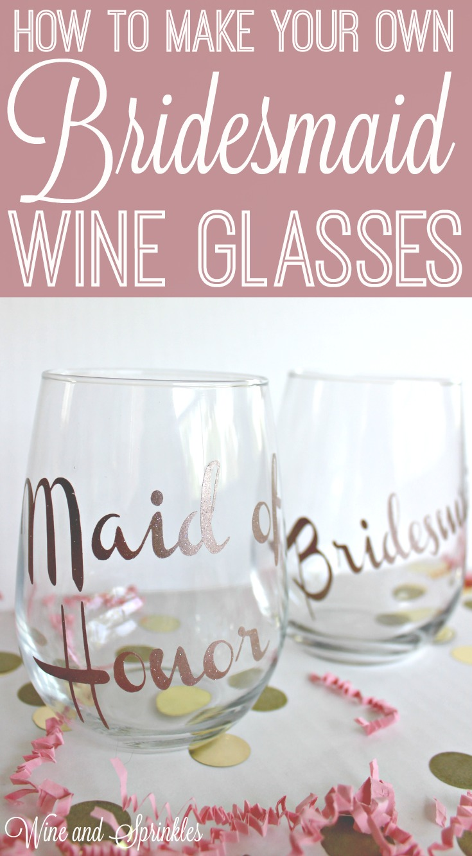 DIY Bridesmaid Wine Glasses #bridesmaid #bridesmaidproposal #bridesmaidgift