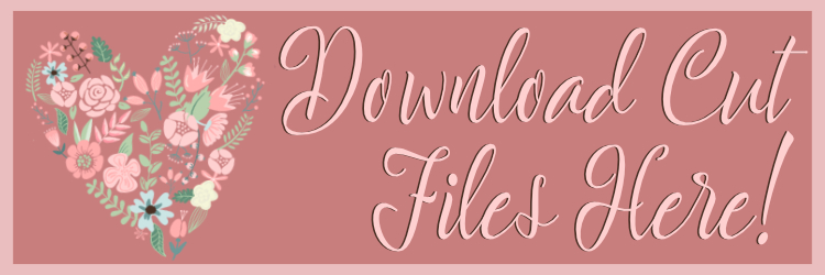 Download Cut Files Here!