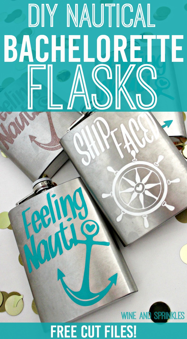 DIY Nautical Bachelorette Party Flasks #bachelorette #cricutprojects #shipfaced #feelingnauti
